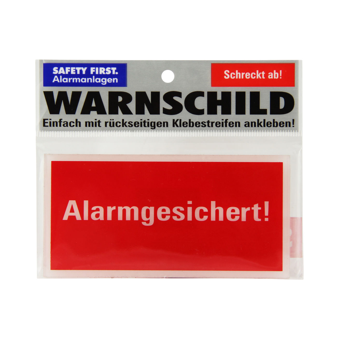Safety First Warnschild Alarmgesichert! 0