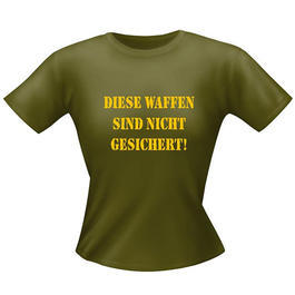 Girlie Fun Shirt ''Waffen''