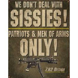 Blechschild 7.62 Vintage Wall Sign No Sissies