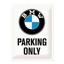 BMW Blechschild BMW Parking Only White 30x40 cm