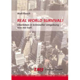 Real World Survival!