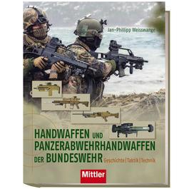 BW Bekleidung - Buch Handwaffen und Panzerabwehrhandwaffen der Bundeswehr 2. Auflage