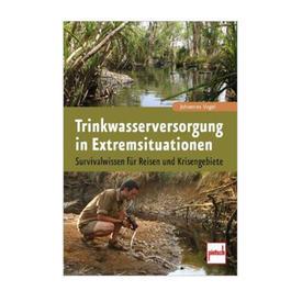 Survival - Buch Trinkwasserversorgung in Extremsituationen