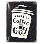 Blechschild Coffee to go 15x20 cm