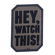 Mil-Spec Monkey 3D Rubber Patch Hey Watch This acudark