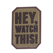 Mil-Spec Monkey 3D Rubber Patch Hey Watch This desert
