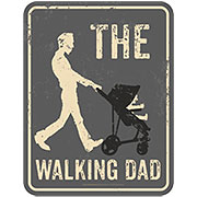 Blechschild Walking Dad