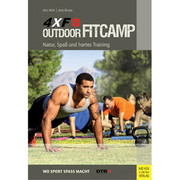4xF Outdoor Fitcamp - Natur, Spaß und hartes Training