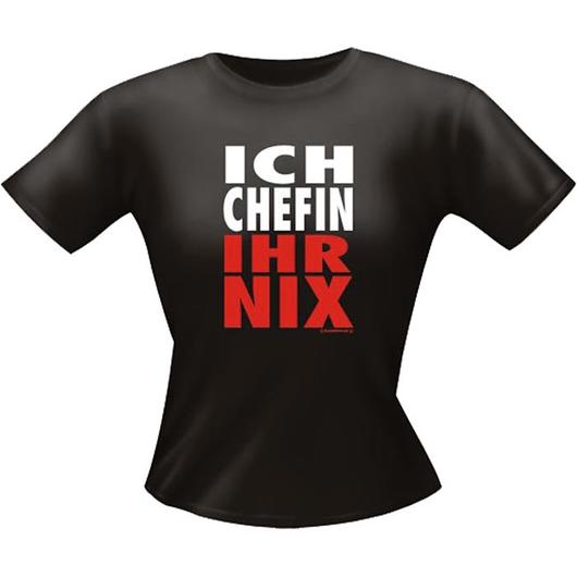 Girlie Fun Shirt Ich Chefin...