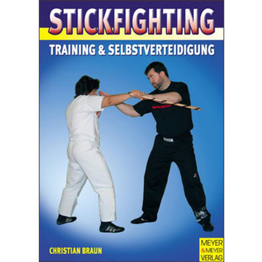 Stickfighting - Training & Selbstverteidigung